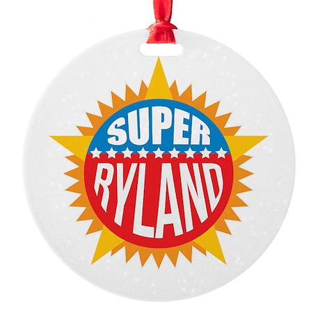 Super Ryland Ornament