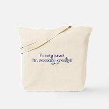 Im Not a Pervert Tote Bag