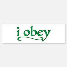 I Obey Bumper Bumper Bumper Sticker