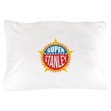 Super Stanley Pillow Case