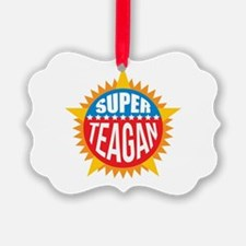 Super Teagan Ornament