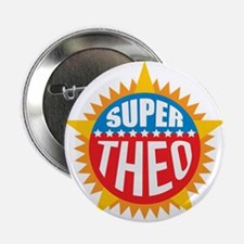 "Super Theo 2.25"" Button"