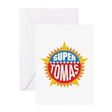 Super Tomas Greeting Card