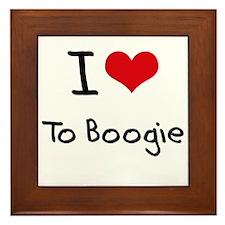 I Love To Boogie Framed Tile
