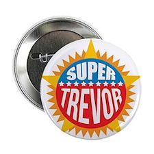 "Super Trevor 2.25"" Button"