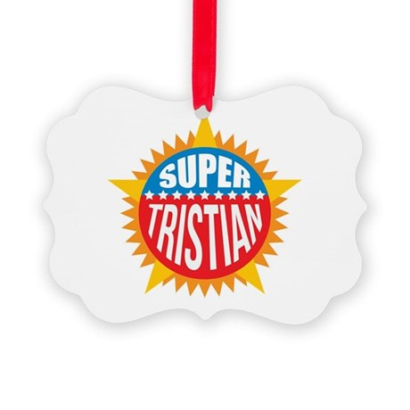 Super Tristian Ornament