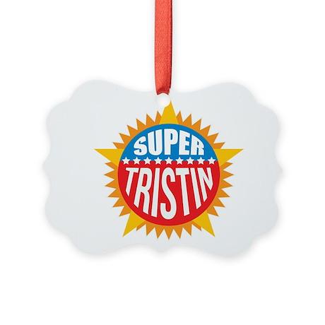 Super Tristin Ornament