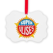 Super Ulises Ornament