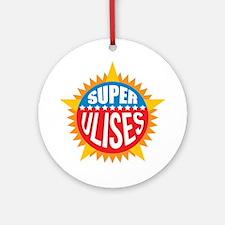 Super Ulises Ornament (Round)