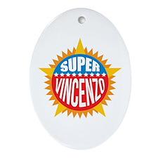 Super Vincenzo Ornament (Oval)