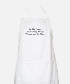 Be The Doctor Apron