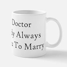Be The Doctor Mug