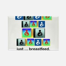 Just .. breastfeed. Rectangle Magnet