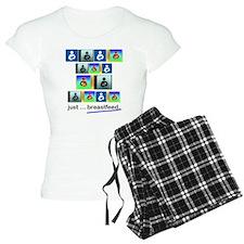 Just .. breastfeed. Pajamas