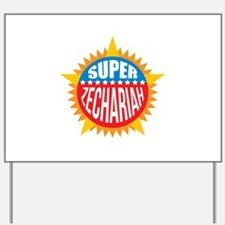 Super Zechariah Yard Sign