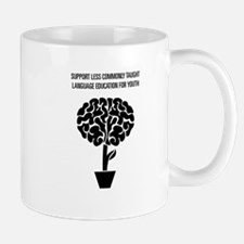 Support Second Language Education For Youth Mug