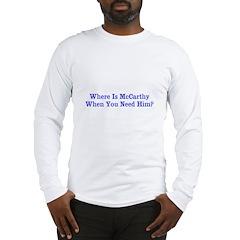 Where Is McCarthy Long Sleeve T-Shirt