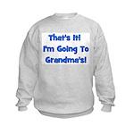 I'm Going To Grandma's! Blue Kids Sweatshirt
