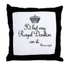 I'd bet my Royal Doulton on it. Throw Pillow