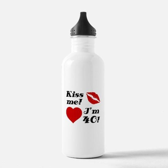 Kiss Me I'm 40 Water Bottle