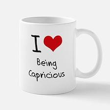 I love Being Capricious Mug