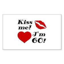 Kiss Me I'm 60 Decal