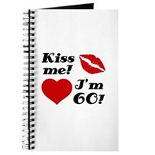 Kiss Me I'm 60 Journal