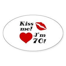 Kiss Me I'm 70 Decal