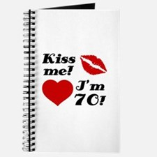 Kiss Me I'm 70 Journal