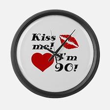 Kiss Me I'm 90 Large Wall Clock