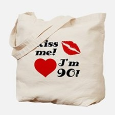 Kiss Me I'm 90 Tote Bag