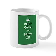 Keep Calm and Brew On Mug