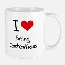 I love Being Contentious Mug