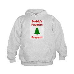 Daddy's Favorite Present! Tre Hoodie