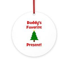 Daddy's Favorite Present! Tre Ornament (Round)
