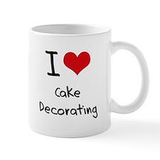 I love Cake Decorating Mug