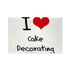 I love Cake Decorating Rectangle Magnet