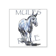 Mules Rule Sticker