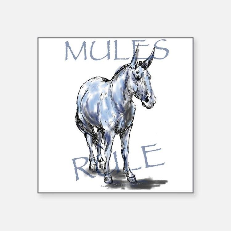 Mules Rule Sticker