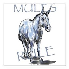 "Mules Rule Square Car Magnet 3"" x 3"""