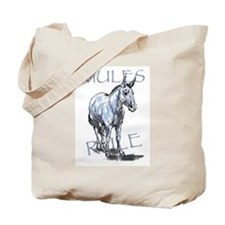 Mules Rule Tote Bag