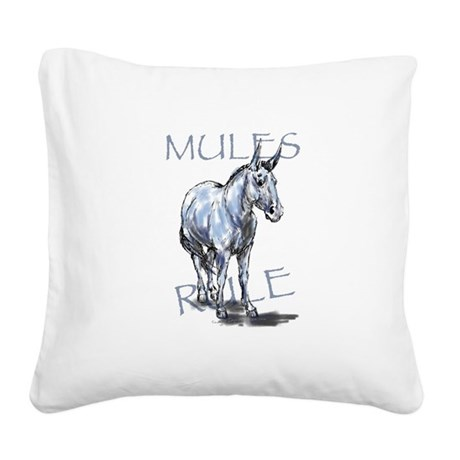 Mules Rule Square Canvas Pillow