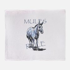 Mules Rule Throw Blanket