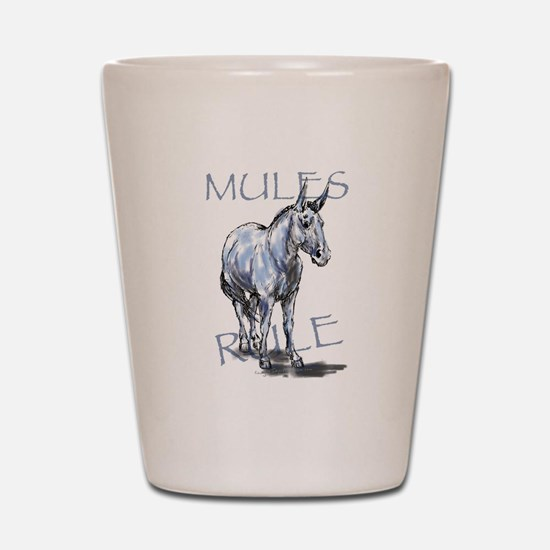 Mules Rule Shot Glass
