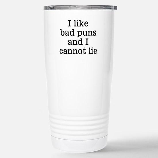 I Like Bad Puns Stainless Steel Travel Mug
