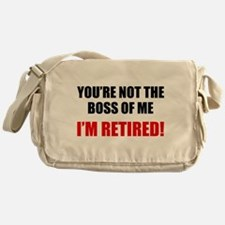 You're Not The Boss of Me Messenger Bag