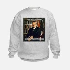 i am not a crook Sweatshirt