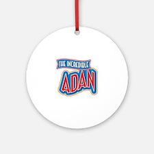 The Incredible Adan Ornament (Round)