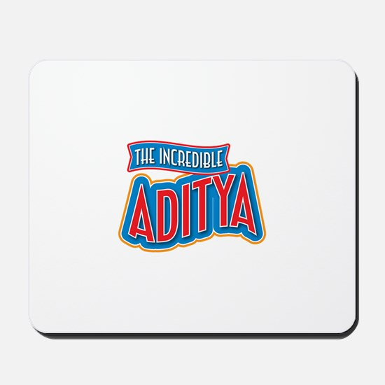 The Incredible Aditya Mousepad