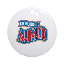 The Incredible Ahmed Ornament (Round)